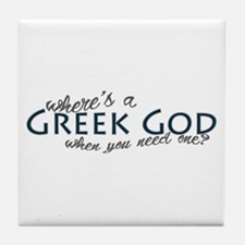 Where's a Greek God... Tile Coaster