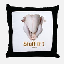 Stuff It Funny Thanksgiving Throw Pillow