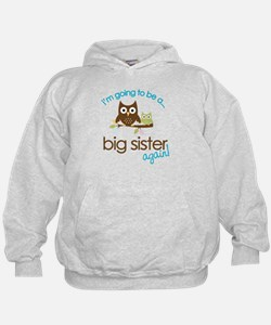 i'm going to be a big sister owl shirt Hoodie