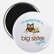 i'm going to be a big sister owl shirt Magnet