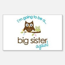 i'm going to be a big sister owl shirt Decal