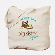 i'm going to be a big sister owl shirt Tote Bag