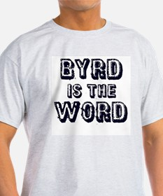 Byrd is the Word T-Shirt