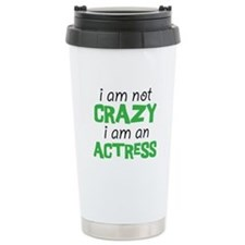crazy actress Travel Mug