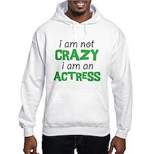 crazy actress Hoodie