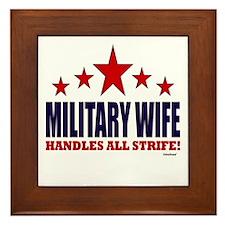 Military Wife Handles All Strife Framed Tile