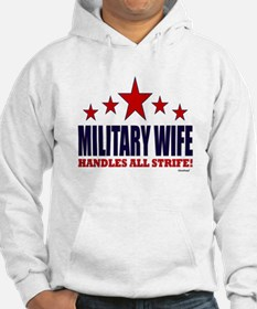 Military Wife Handles All Strife Hoodie