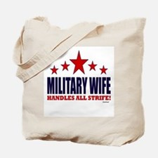 Military Wife Handles All Strife Tote Bag