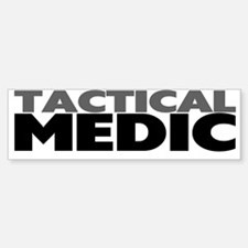 """Tactical Medic"" Bumper Bumper Bumper Sticker"