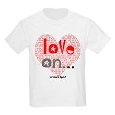 Love On... T-Shirt