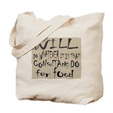 Homeless Consultant Tote Bag