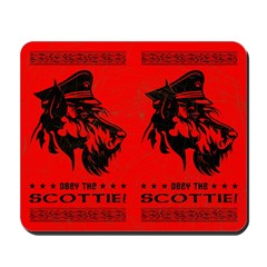 Obey the SCOTTIE! Scottish Terrier Mousepad