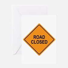 Road Closed Sign Greeting Card