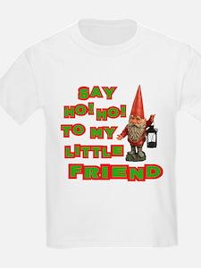 Say Ho Ho to Santa T-Shirt