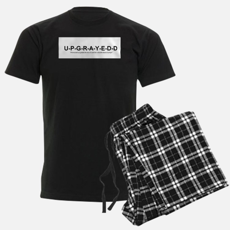 Upgrayedd Pajamas