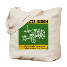 Tractor Wisdom #17 Tote Bag