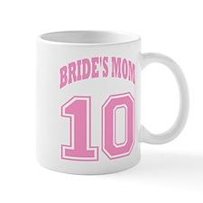 MOTHER OF TH BRIDE 2010 Mug