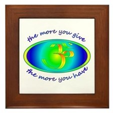 The more you give... Framed Tile