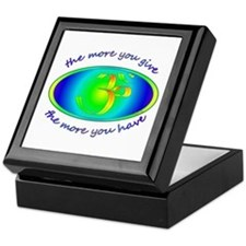 The more you give... Keepsake Box