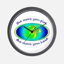 The more you give... Wall Clock