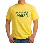 Just Add Milk Yellow T-Shirt