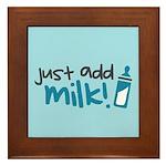 Just Add Milk Framed Tile