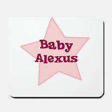 Baby Alexus Mousepad