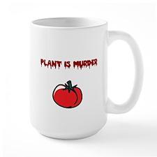 Plant is murder Mug