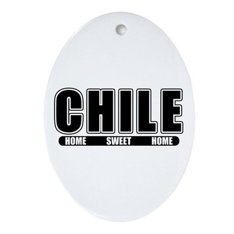 Chile - Home Sweet Home Oval Ornament