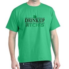 Drink Up Bitches St Patricks Day Dark T-Shirt