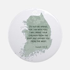Isaiah 43:5 Ornament (Round)