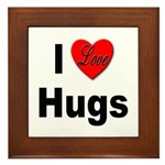 I Love Hugs Framed Tile