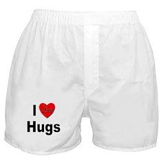 I Love Hugs Boxer Shorts