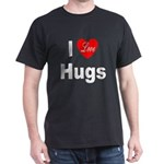 I Love Hugs (Front) Black T-Shirt