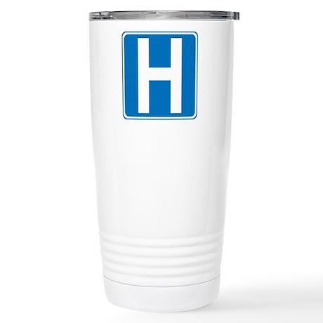Hospital Sign Stainless Steel Travel Mug