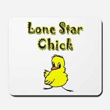 Lone Star Chick Mousepad