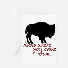 Know where you came from Greeting Card