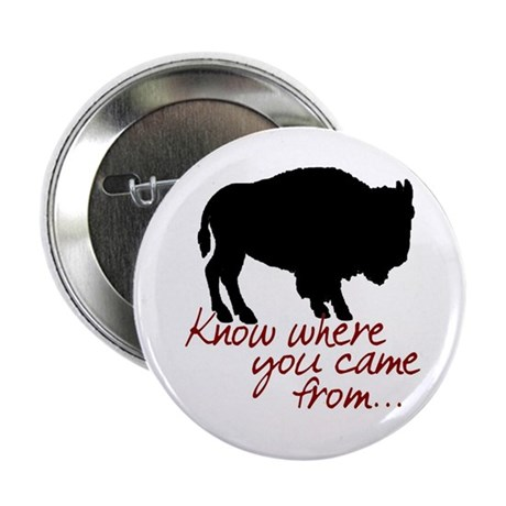 """Know where you came from 2.25"""" Button"""