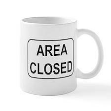 Area Closed Sign Mug
