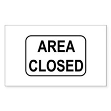 Area Closed Sign Rectangle Decal