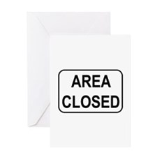 Area Closed Sign Greeting Card