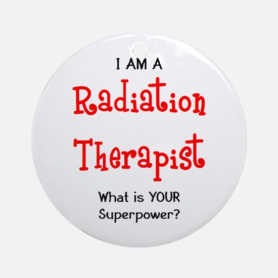 radiation therapist Ornament (Round)