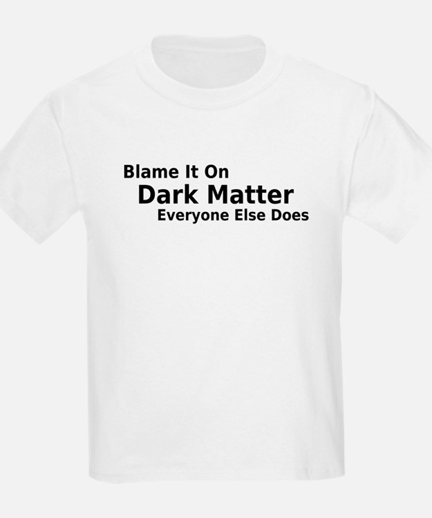 dark matter shirt - photo #33