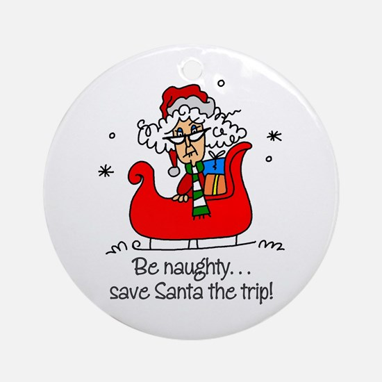 Funny Naughty Christmas Ornament (Round)