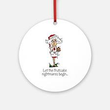 Funny Christmas Fruitcake Ornament (Round)