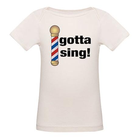 Gotta Sing Barbershop Organic Baby T-Shirt