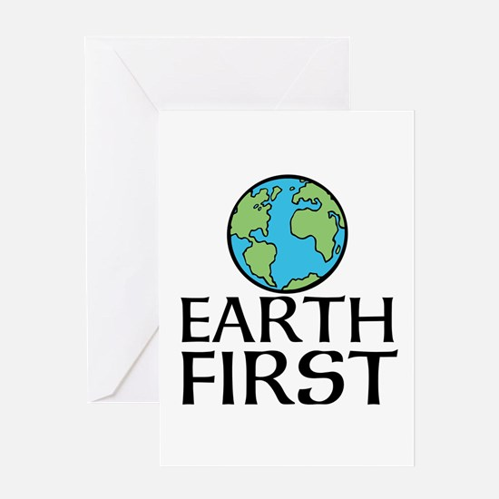 EARTH FIRST Greeting Cards