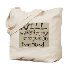 Homeless History Major Tote Bag