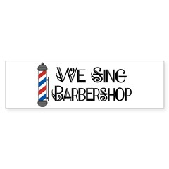 We Sing Barbershop Bumper Sticker (50 pk)