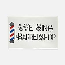 We Sing Barbershop Rectangle Magnet